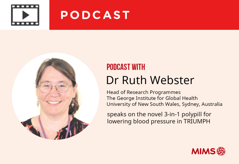 Podcast: Dr Ruth Webster speaks on the novel 3-in-1 polypill for lowering blood pressure in TRIUMPH